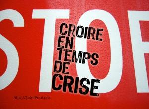 Croire en temps de crise