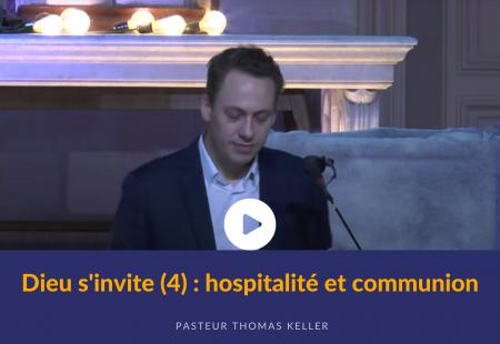 Dieu s'invite (4) : hospitalité et communion