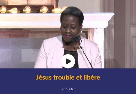 Jésus trouble et libère
