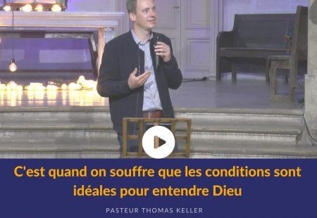 C'est quand on souffre que les conditions sont idéales pour entendre Dieu
