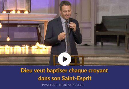 Dieu veut baptiser chaque croyant dans son Saint-Esprit